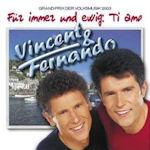 Für immer und ewig: Ti amo - Vincent + Fernando