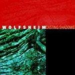 Casting Shadows - Wolfsheim