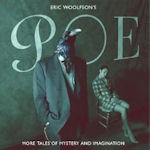 Poe: More Tales Of Mystery And Imagination - Eric Woolfson