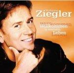 Willkommen in meinem Leben - Wolfgang Ziegler
