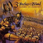 Advance And Vanquish - 3 Inches Of Blood