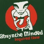 Acquired Taste - Absynthe Minded