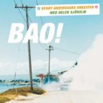 BAO! - Benny Anderssons Orkester