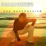 The Bassmachine - Basshunter