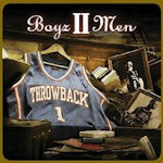 Throwback, Vol. 1 - Boyz II Men