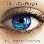 The Road To Freedom - Chris de Burgh