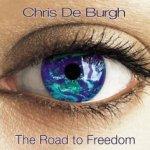 The Road To Freedom - Chris de Burgh
