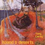 Islands And Deserts - Tony Carey