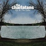 Up At The Lake - Charlatans