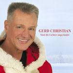 Sind die Lichter angezündet - Gerd Christian