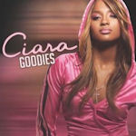 Goodies - Ciara