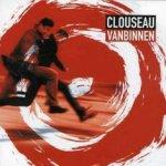 Vanbinnen - Clouseau
