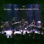 Thank You Good Night Sold Out - Dears