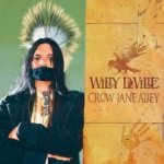 Crow Jane Alley - Willy DeVille