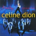 A New Day - Live In Las Vegas - Celine Dion