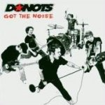 Got The Noise - Donots