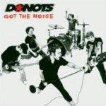 Got The Noise - Donots