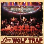 Live At Wolf Trap - Doobie Brothers