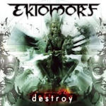 Destroy - Ektomorf