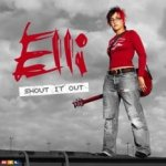 Shout It Out - Elli