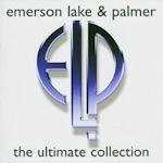 The Ultimate Collection - Emerson, Lake + Palmer