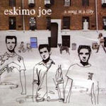 A Song Is A City - Eskimo Joe