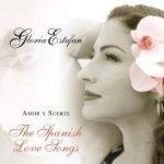 Amor y Suerte - The Spanish Love Songs - Gloria Estefan