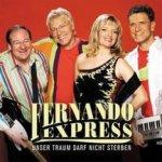 Unser Traum darf nicht sterben - Fernando Express