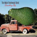 Something Big - {Mick Fleetwood} Band