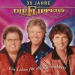 35 Jahre Die Flippers - Ein Leben für die Zärtlichkeit  - Flippers