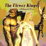 Adam And Eve - Flower Kings