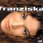 Mit all meinem Wesen - Franziska (II)