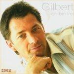 Ich bin frei - Gilbert