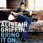 Bring It On - Alistair Griffin