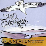 We Free Again - {Groundation} + Apple Gabriel + Don Carlos