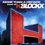 More Than A Decade: Best Of H-Blockx - H-Blockx
