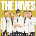 Tyrannosaurus Hives - Hives