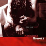 Into Your Heart - Hothouse Flowers