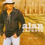What I Do - Alan Jackson