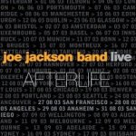 Afterlife - {Joe Jackson} Band