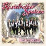 16 Spatzen-Hits Instrumental - Kastelruther Spatzen