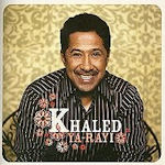 Ya-Rayi - Khaled