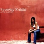 Affirmation - Beverley Knight