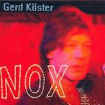Nox - Lieder zur Nacht - {Gerd Köster} + Dirk Raulfs