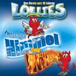 Zwischen Himmel und Hölle - Das Beste aus 10 Jahren Lollies - Lollies