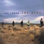 The Ride - Los Lobos