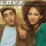 Life Of Valezka And Eko - L.O.V.E.