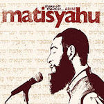 Shake Off The Dust... Arise! - Matisyahu