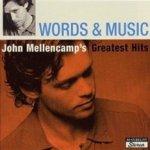 Words And Music - John Mellencamp