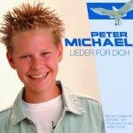 Lieder für Dich - Peter Michael
